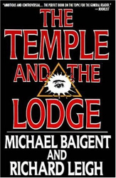 Michael Baigent: The Temple and the Lodge