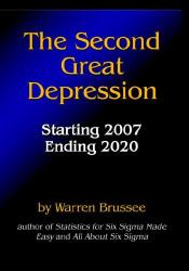 Warren Brussee: Second Great Depression