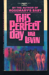 Ira Levin: This Perfect Day