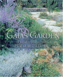 Toby Hemenway: Gaia's Garden: A Guide to Home-Scale Permaculture