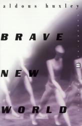 Aldous Huxley: Brave New World