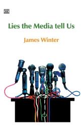 James Winter: Lies the Media Tell Us
