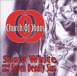 Church Of Chaos: Snow White and the Seven Deadly Sins