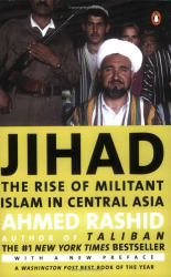 : Jihad: The Rise of Militant Islam in Central Asia