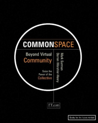 Mark Surman: Commonspace: Beyond Virtual Community
