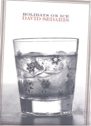 David Sedaris: Holidays On Ice