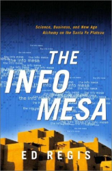 Ed Regis: Info Mesa