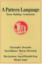 Christopher Alexander: A Pattern Language: Towns, Buildings, Construction (Center for Environmental Structure Series)