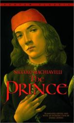 Niccolo Machiavelli: The Prince