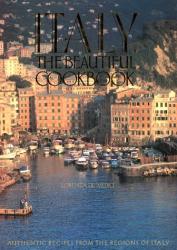 Lorenza De'Medici: Italy : The Beautiful Cookbook (BEAUTIFUL COOKBOOK)
