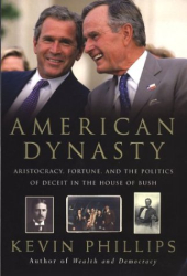 Kevin Phillips: American Dynasty