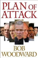 Bob Woodward: Plan of Attack