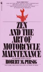 Robert Pirsig: Zen and the Art of Motorcycle Maintenance