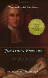 George Marsden: Jonathan Edwards:  A Life