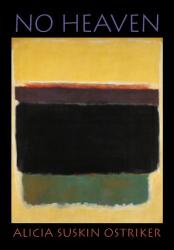 Alicia Suskin Ostriker: No Heaven (Pitt Poetry (Paperback))