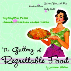 James Lileks: The Gallery of Regrettable Food