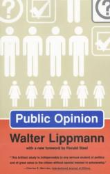 Walter Lippmann: PUBLIC OPINION
