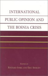 Richard Sobel: International Public Opinion and the Bosnia Crisis
