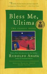 Rudolfo Anaya: Bless Me, Ultima