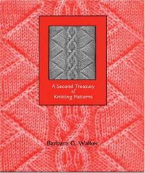Barbara G. Walker: A Second Treasury of Knitting Patterns