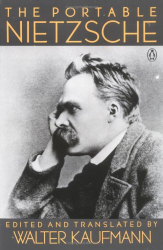 Friedrich Nietzsche: The Portable Nietzsche (Viking Portable Library)