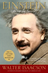 Walter Isaacson: Einstein: His Life and Universe