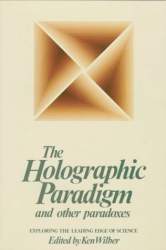 : The Holographic Paradigm and Other Paradoxes