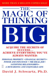 David Schwartz: The Magic of Thinking Big