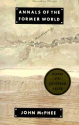 John McPhee: Annals of the Former World