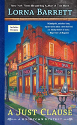 Lorna Barrett: A Just Clause (A Booktown Mystery)