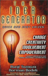 Bunji Tozawa and Norman Bodek: The Idea Generator, Quick and Easy Kaizen