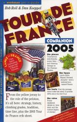 Bob Roll: Tour De France Companion 2005