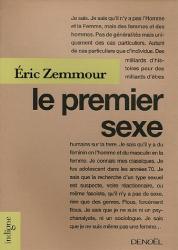 Eric Zemmour: Le Premier Sexe