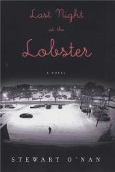 Stewart O'Nan: Last Night at the Lobster