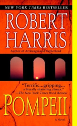 Robert Harris: Pompeii : A Novel