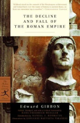Edward Gibbon: The Decline and Fall of the Roman Empire