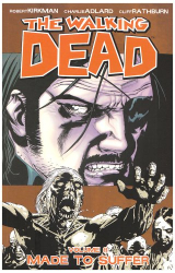 Robert Kirkman: The Walking Dead, Vol. 8: Made to Suffer (v. 8)