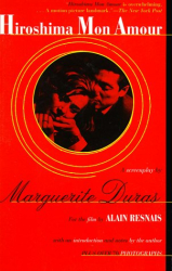 Marguerite Duras: Hiroshima Mon Amour