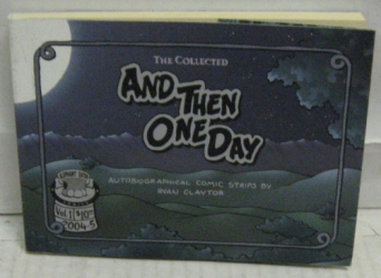 Ryan Claytor: The Collected: And Then One Day