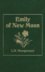 L. M. Montgomery: Emily of New Moon