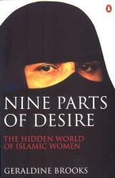 Geraldine Brooks: Nine Parts of Desire: The Hidden World of Islamic Women