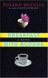 Roland Merullo: Breakfast with Buddha: A Novel