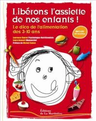 Laurence Haurat et Laura Annaert: Liberons l'assiette de nos enfants