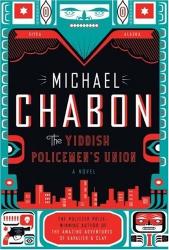 Michael Chabon: The Yiddish Policeman's Union