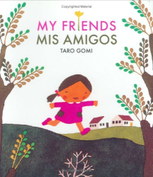 Taro Gomi: My Friends/Mis Amigos