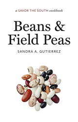 : Beans and Field Peas: a Savor the South® cookbook (Savor the South Cookbooks)