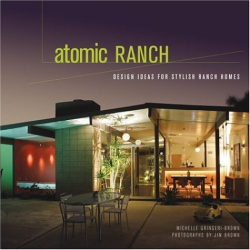 Michelle Gringeri-Brown: Atomic Ranch