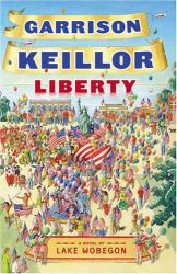 Garrison Keillor: Liberty