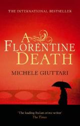 Michele Giuttari: A Florentine Death