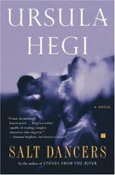 Ursula Hegi: Salt Dancers